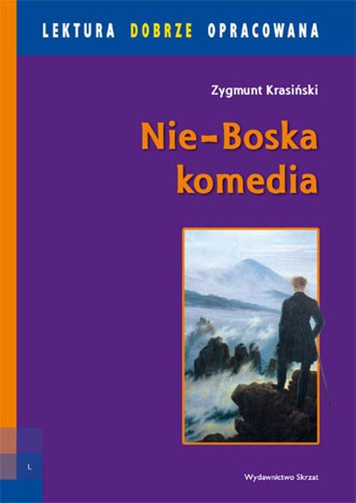 Nie-Boska Komedia Lektura z opracowaniem Krasiński Zygmunt