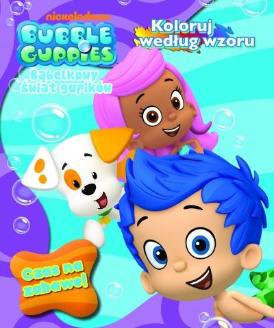 Bubble Guppies. Bąbelkowy świat gupików. opracowanie zbiorowe