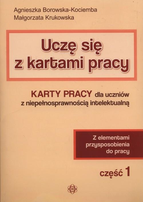 Uczę się z kartami pracy część 1 Borowska-Kociemba Agnieszka, Krukowska Małgorzata