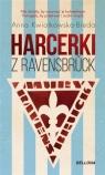 Harcerki z Ravensbruck Anna Maria Kwiatkowska-Bieda