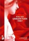 Szkarłatny płatek i biały  Faber Michel