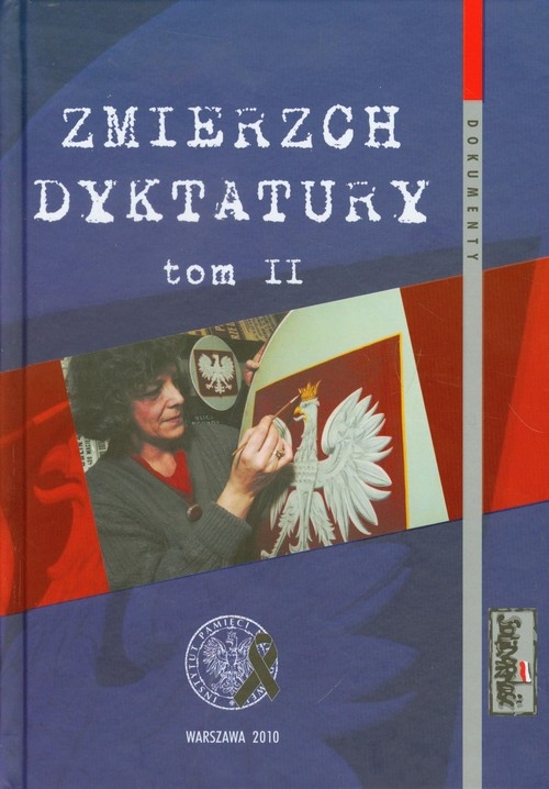 Zmierzch dyktatury Tom 2 Dudek Antoni
