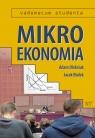Mikroekonomia. Vademecum studenta  Jacek Białek