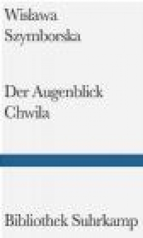 Augenblick Chwila