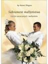 Sakrament małżeństwa. List do narzeczonych i ... bp Antoni Długosz