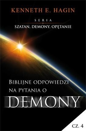 Szatan, demony i opętanie Cz.4 Biblijne odp. ... Kenneth E. Hagin