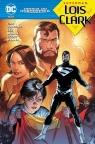 Droga do Odrodzenia Superman Lois i Clark