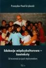 Edukacja międzykulturowa konteksty