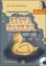 Złota kaczka  (Audiobook) Oppman Artur