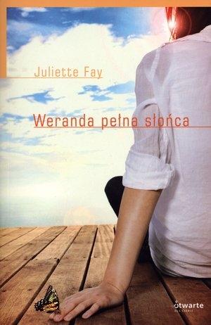 Weranda pełna słońca Fay Juliette