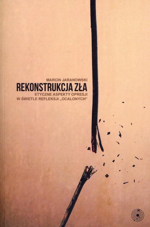 Rekonstrukcja zła Jaranowski Marcin