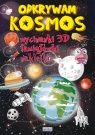 Odkrywam Kosmos Wycinanki 3D, łamigłówki, naklejki Rafalski Jerzy, Guzowska Beata