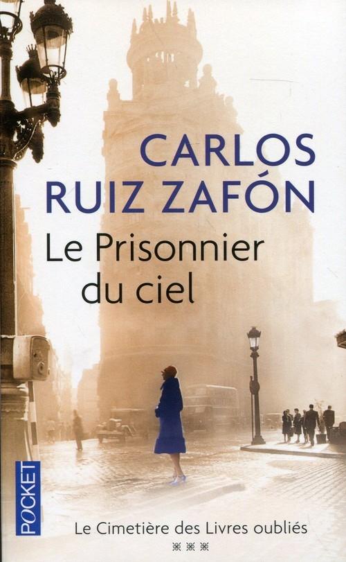 Prisonnier du ciel Zafon Carlos Ruiz