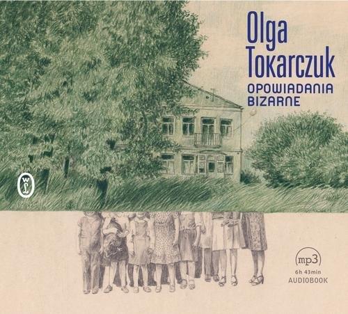Opowiadania bizarne (Audiobook) Tokarczuk Olga