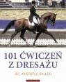 101 ćwiczeń z dresażu dla konia i jeźdźca Jec Aristotle