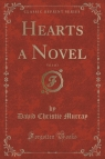 Hearts a Novel, Vol. 1 of 3 (Classic Reprint)