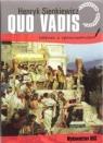 Quo vadis lektura z opracowaniem Sienkiewicz henryk