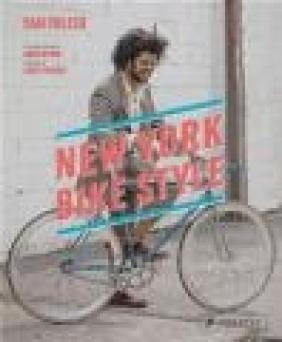 New York Bike Style Sam Polcer, Casey Neistat