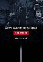 Inne twarze pojednania Wojciech Pięciak