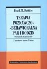 Terapia poznawczo-behawioralna par i rodzin. Podręcznik dla klinicystów Frank M. Dattilio