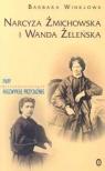 Narcyza Żmichowska i i Wanda Żeleńska