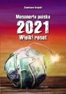 Masoneria polska 2021 Wielki Reset Krajski Stanisław