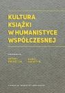 Kultura książki w humanistyce współczesnej