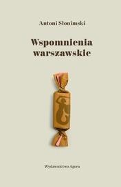 Wspomnienia warszawskie Antoni Słonimski