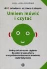 ABC mówienia czytania i pisania Umiem mówić i czytać Podręcznik do Łomża Justyna, Knapik Irmina