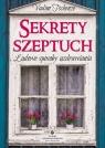 Sekrety szeptuch Ludowe sposoby uzdrawiania Tschenze Vadim