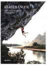 Cliffhanger New Climbing Culture and Adventures
