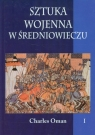 Sztuka wojenna w średniowieczu Tom 1