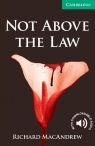 Not Above the Law Level 3 Lower Intermediate MacAndrew Richard