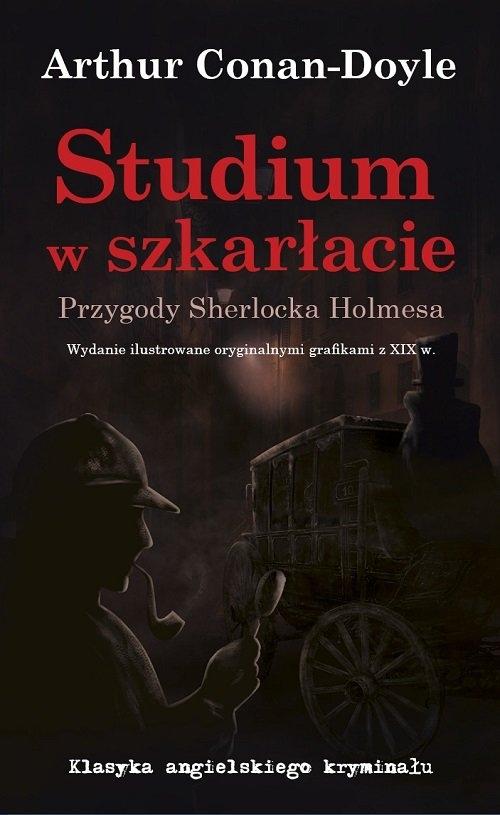 Studium w szkarłacie Przygody Sherlocka Holmesa Conan-Doyle Arthur