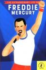 The Extraordinary Life of Freddie Mercury