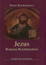 Jezus Romana Brandstaettera Kochaniewicz Paweł