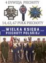 Wielka Księga Piechoty Polskiej 4 Dywizja Piechoty 14,63,67 Pułk