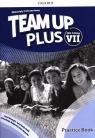 Team Up Plus dla klasy 7. Materiały ćwiczeniowe z kodem dostępu do Online