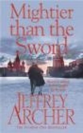 Mightier Than the Sword Jeffrey Archer