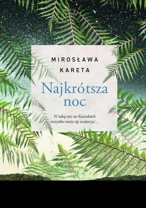 Najkrótsza noc Kareta Mirosława
