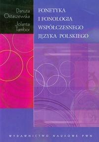 Fonetyka i fonologia współczesnego języka polskiego - Ostaszewska Danuta, Tambor Jolanta - książka