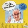 To ja, Franciszek