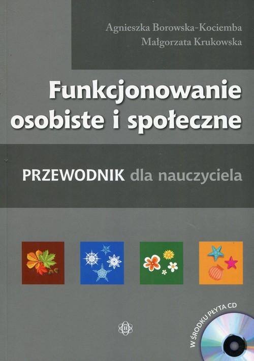 Funkcjonowanie osobiste i społeczne z płytą CD Borowska-Kociemba Agnieszka, Krukowska Małgorzata