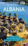 Albania Przewodnik praktyczny Zagórska-Chabros Aleksandra