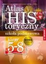 Atlas historyczny. Szkoła podstawowa. Klasy 5-8