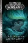 World of Warcraft: Jaina Proudmoore. Wichry wojny Christie Golden