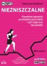 Niezniszczalne  (Audiobook) Ratajczyk Katarzyna