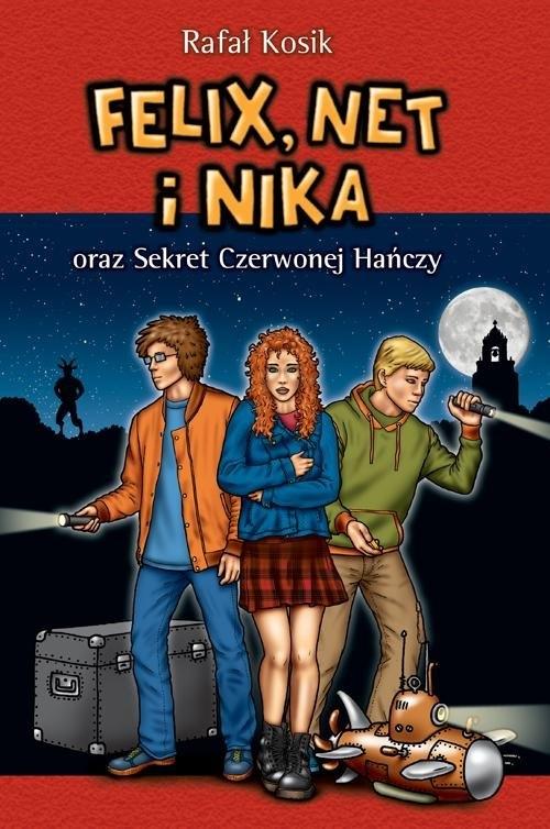 Felix, Net i Nika oraz Sekret Czerwonej Hańczy Tom 12 Kosik Rafał