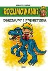 Rozumowanki. Dinozaury i prehistoria Łukasz Zabdyr