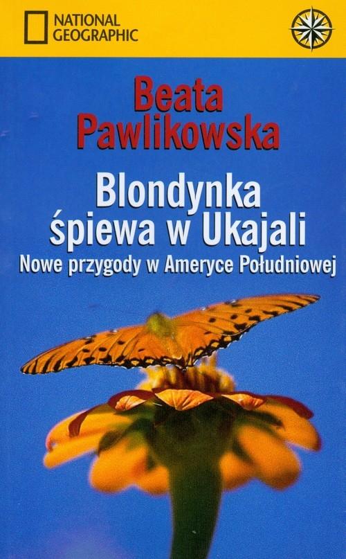 Blondynka śpiewa w Ukajali Pawlikowska Beata